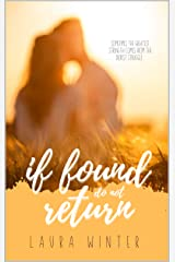 If Found, Do Not Return: A Small Town Romance Novel Kindle Edition