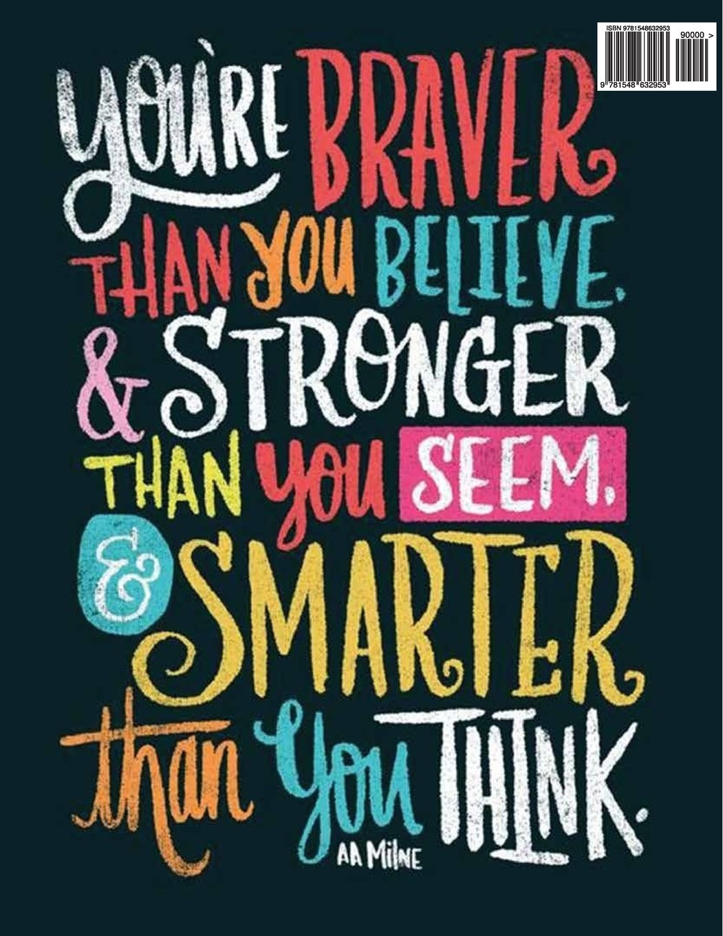 Are believe you you smarter than You're braver
