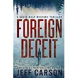 Foreign Deceit (David Wolf Mystery Thriller Series)
