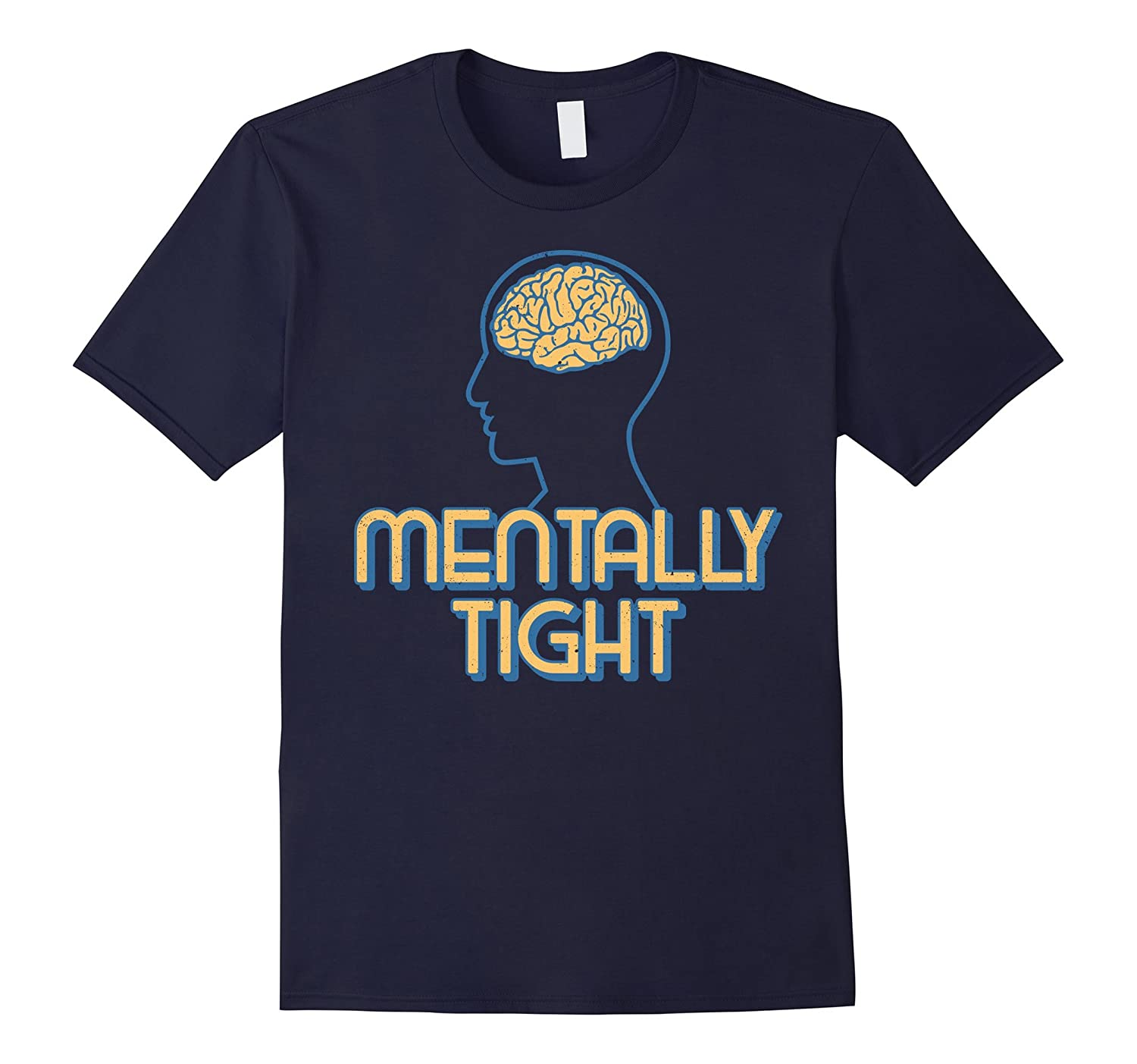Mentally Tight Brain Genius Graduate Graduation Expert Shirt TD Theteejob