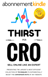 Thirst for CRO: The Best book on Conversion rate Optimization in the Digital World of Websites (English Edition)