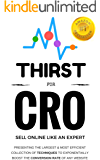 Thirst for CRO: Online Digital Marketing: The Best book on Conversion rate Optimisation