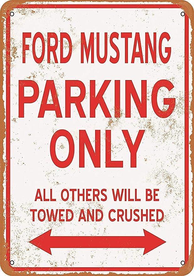 Froy Ford Mustang Parking Only Wand Blechschild Retro Eisen Poster Malerei Plaque Blech Amazon De