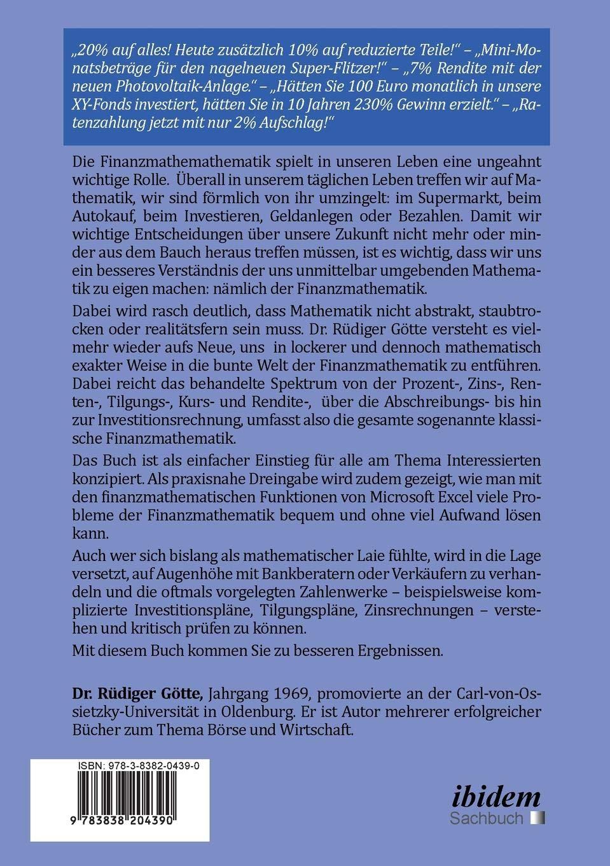 Finanzmathematik im Alltag – Erfolgsfaktor für die Rendite: Das 1x1 der  Finanzmathematik (Volume 1) (German Edition): Rüdiger Götte: 9783838204390:  ...