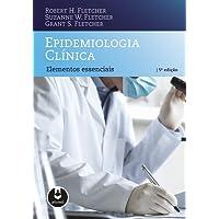 Epidemiologia Clínica: Elementos Essenciais