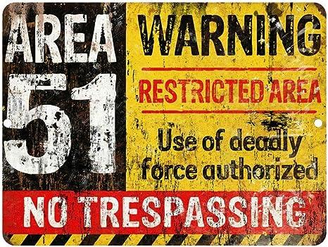 Vintage Retro Reproduction AREA 51 DO NOT ENTER WARNING Metal Tin Sign 9x12