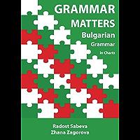 Grammar Matters: Bulgarian Grammar in Charts