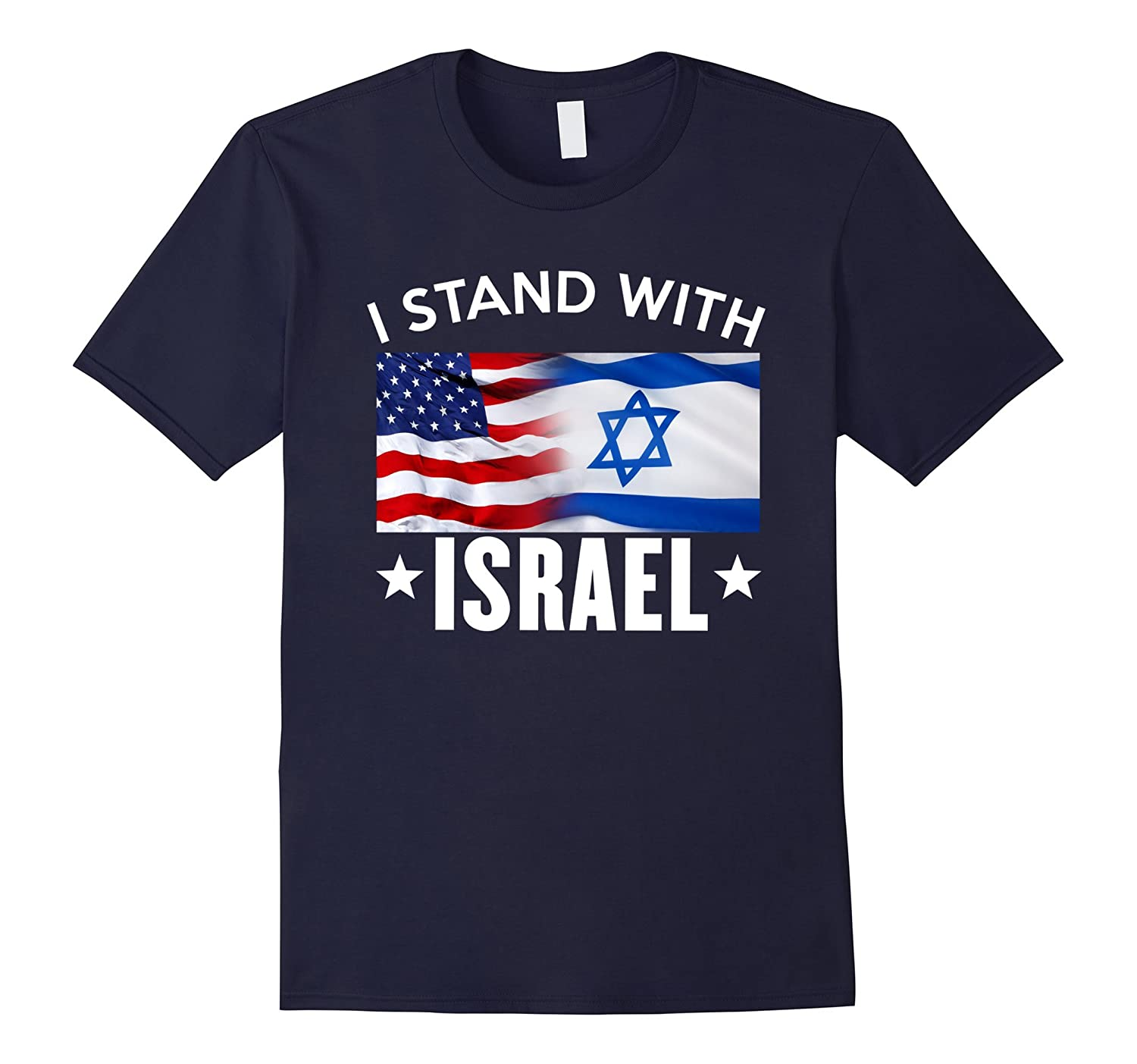 I Stand With Israel - Patriotic T-shirt USA and Israel Flag-CD