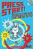 Super Rabbit Boy Powers Up! (Turtleback School & Library Binding Edition) (Press Start!)