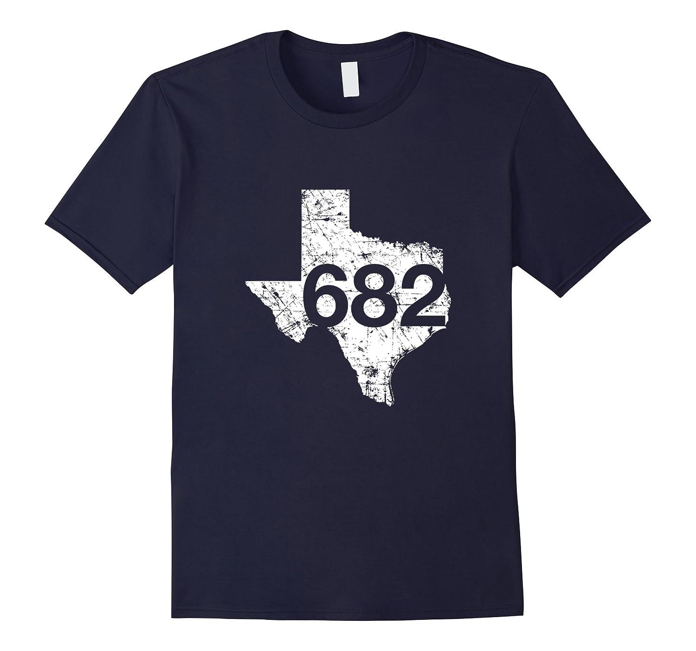 Fort Worth Arlington Area Code Shirt Texas Souvenir Mouzishop - Area code 682
