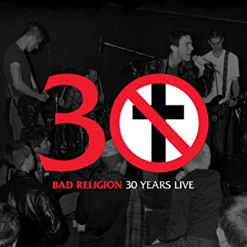 bad religion 30 years live download