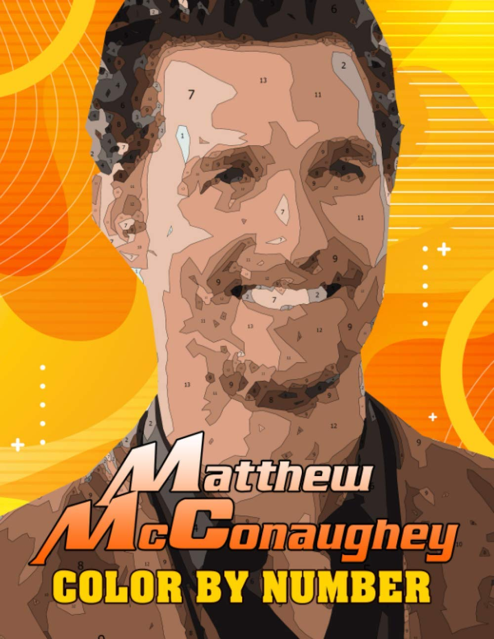 Matthew McConaughey Color By Number: Romantic Comedies Actor ...
