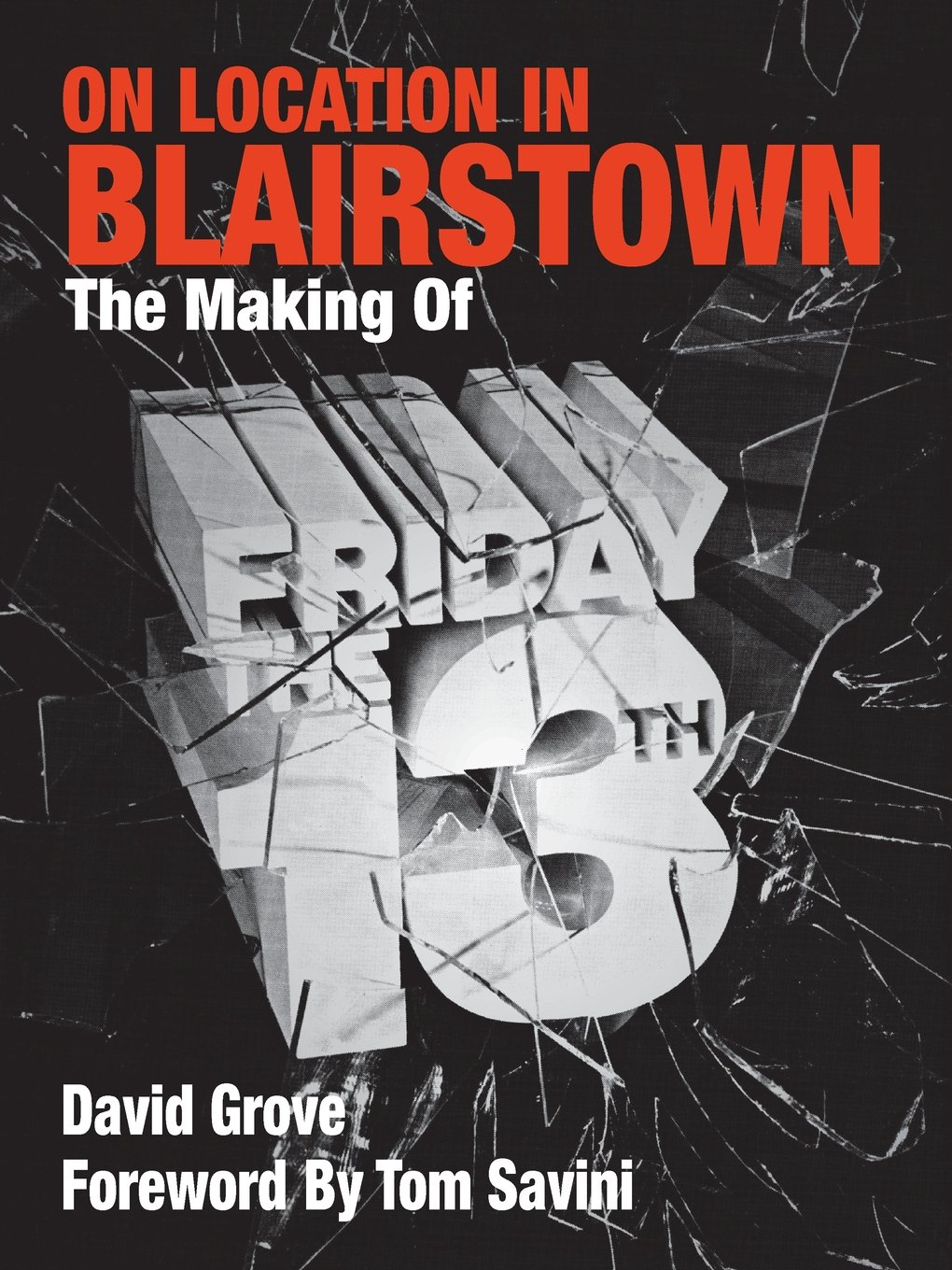 Read Online On Location in Blairstown: The Making of Friday the 13th ebook