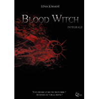 Blood Witch: L'intégrale (PLUME D'OR) (French Edition)