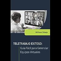 Teletrabajo exitoso: Guía Fácil para Gerenciar Equipos Virtuales