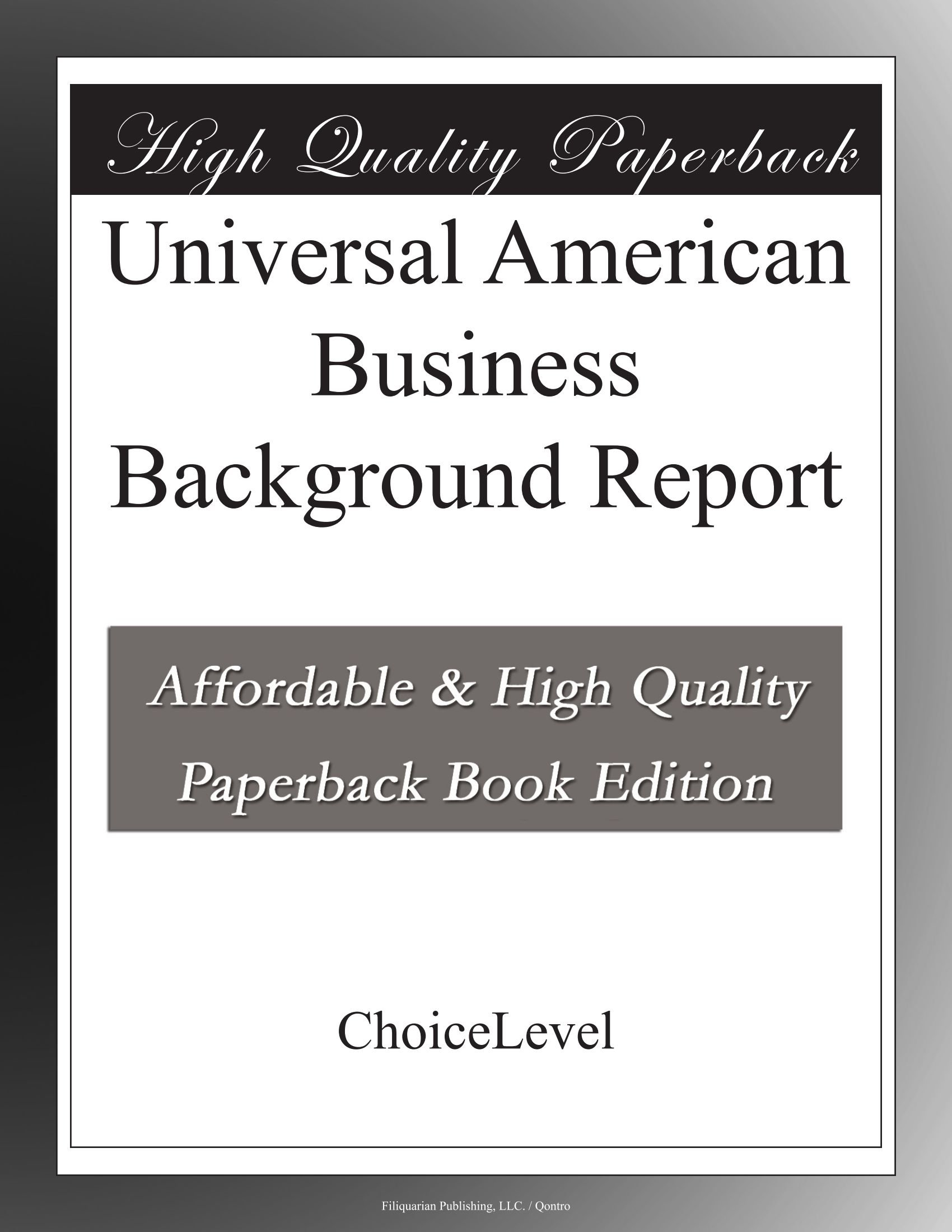 Read Online Universal American Business Background Report PDF