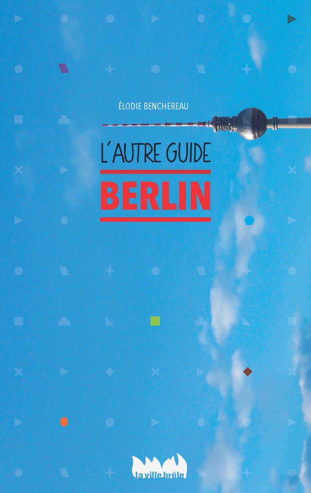 Berlin, l' autre guide