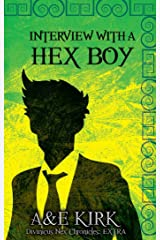 Interview With a Hex Boy: A Divinicus Nex Chronicles Extra