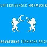 Bavaturka-Türkische Reise