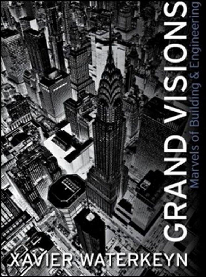 Download Grand Visions: Marvels of Building & Enguineering pdf epub