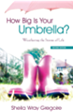 How Big Is Your Umbrella?