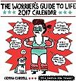 Worrier's Guide to Life 2017 Wall Calendar