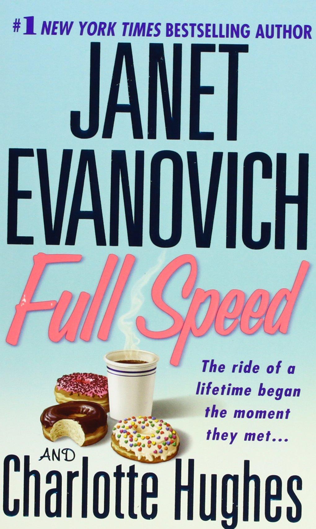 Full Speed (full Series): Janet Evanovich, Charlotte Hughes: 9780312983291:  Amazon: Books