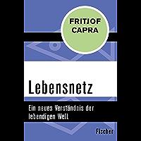 Lebensnetz: Ein neues Verständnis der lebendigen Welt (German Edition)