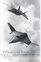 Titanium Rain Volume 2