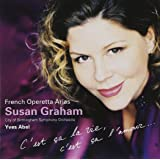 Susan Graham Sings French Operetta Arias