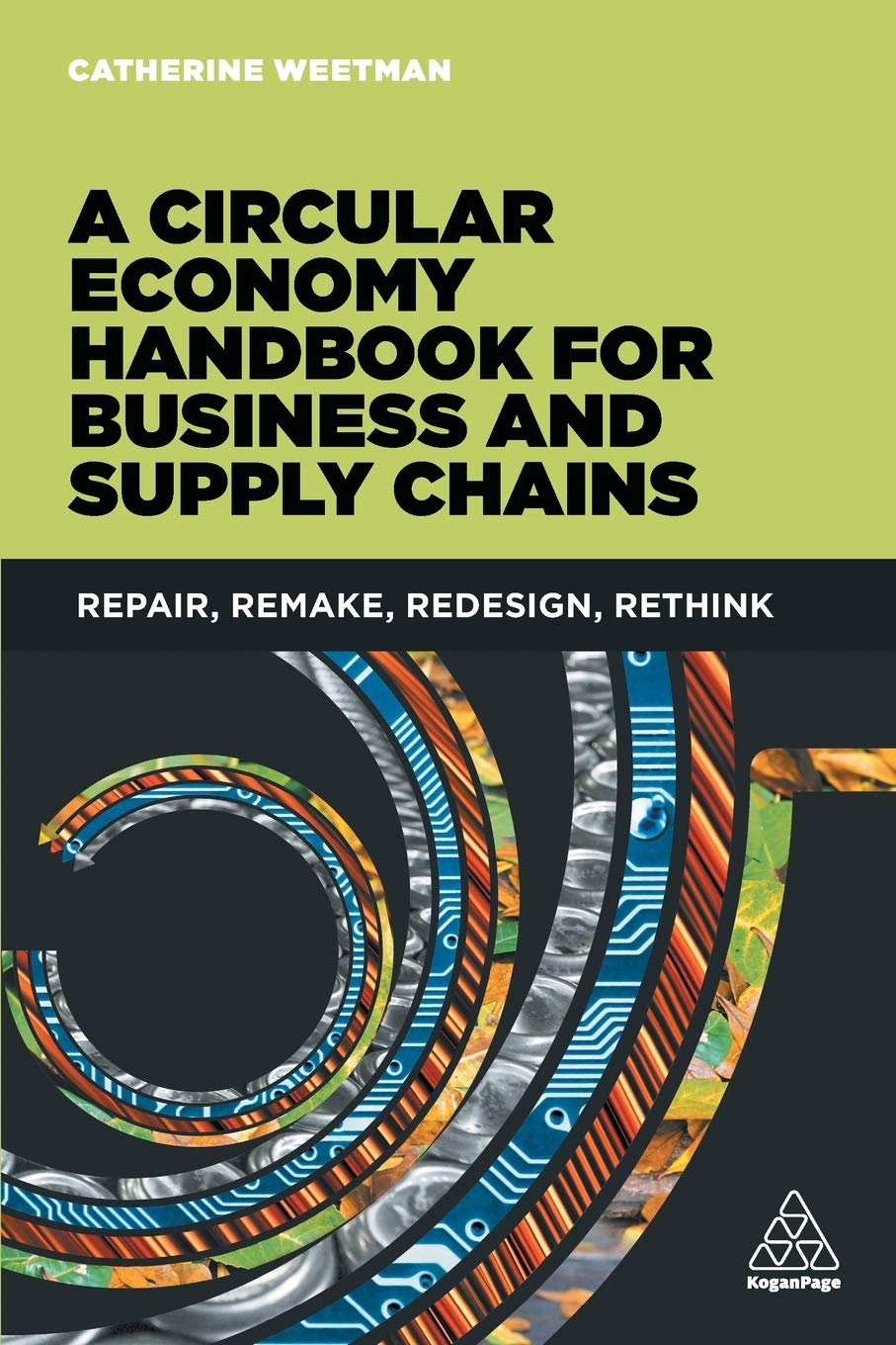 Circular Economy Handbook For Business And Supply Chains  Repair Remake Redesign Rethink