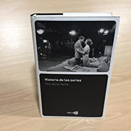 Historia de las series eBook: De la Torre, Toni: Amazon.es: Tienda Kindle
