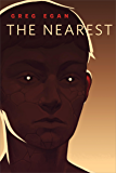 The Nearest: A Tor.com Original (English Edition)