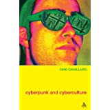 Cyberpunk & Cyberculture: Science Fiction and the Work of William Gibson