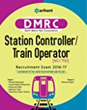 DMRC (Delhi Metro Rail Corporation) Station Controller/Train Operator Recruitment Exam