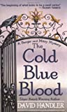 The Cold Blue Blood: A Berger and Mitry Mystery (Berger and Mitry Mysteries)