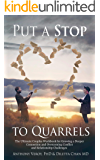 Put a Stop to Quarrels: The Ultimate Couples Workbook for Growing a Deeper Connection and Overcoming Conflict and…