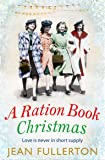 A Ration Book Christmas (Ration Book series)