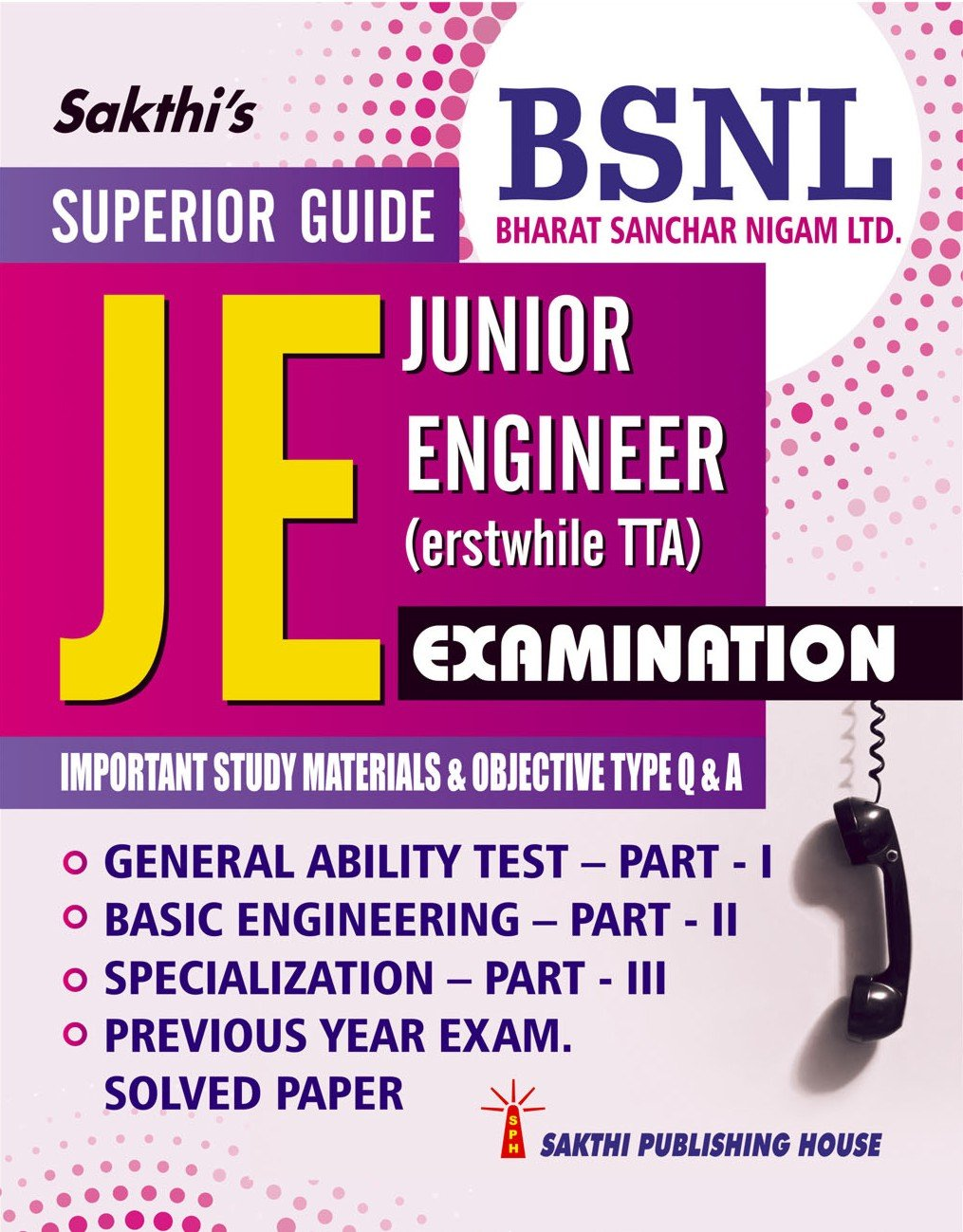 Buy BSNL Junior Engineer (JE) Examination Important Study Materials &  Objective Type Q & A Book Online at Low Prices in India | BSNL Junior  Engineer (JE) ...