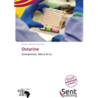 Ostarine: Osteoporosis, Merck & Co.