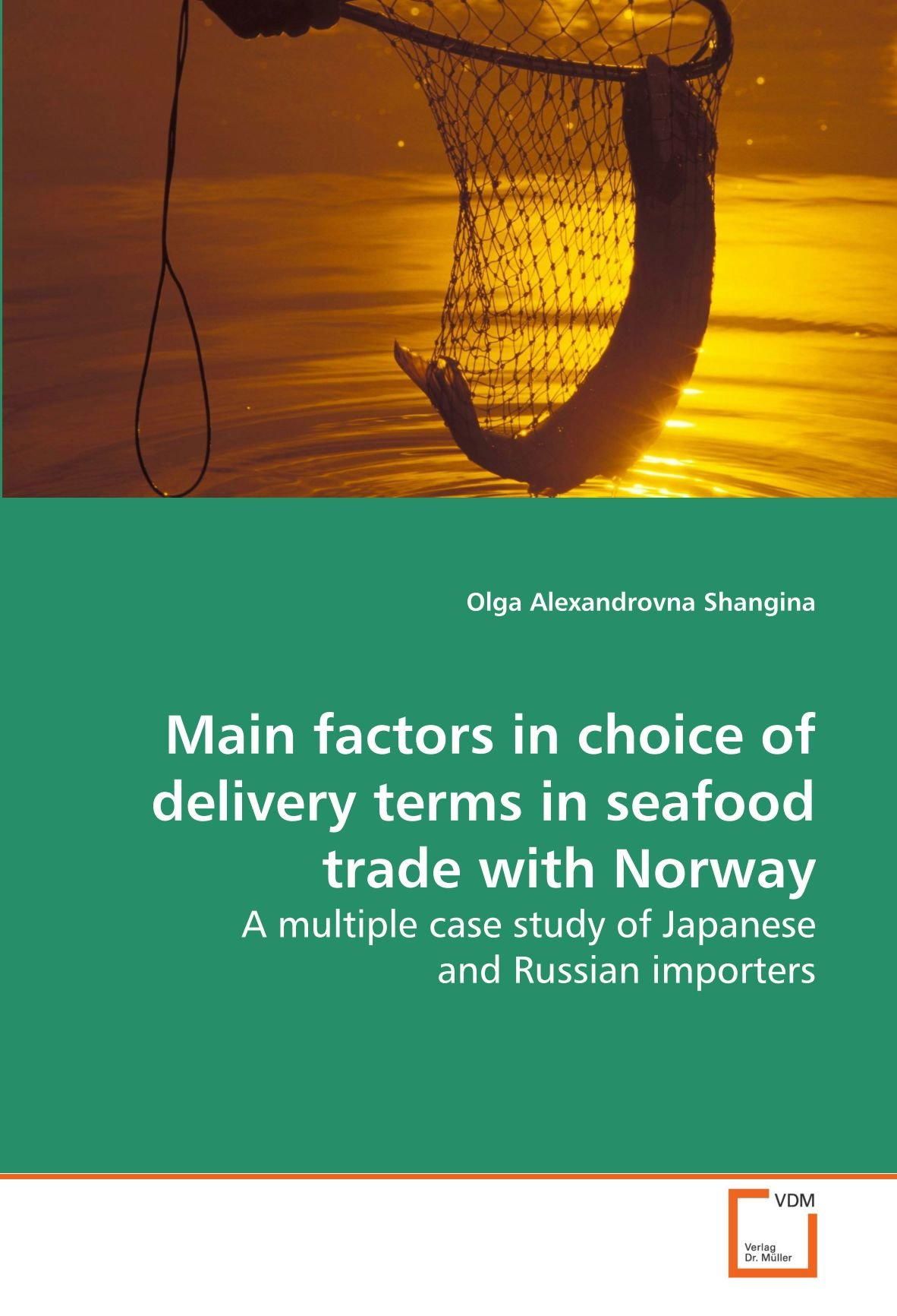 Main factors in choice of delivery terms in seafood trade with
