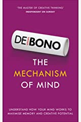 The Mechanism of Mind: Understand how your mind works to maximise memory and creative potential Kindle Edition