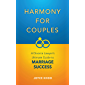 Harmony For Couples: A Divorce Lawyer's Ultimate Guide to Marriage Success (English Edition)