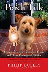 Porch Talk: Stories of Decency, Common Sense, and Other Endangered Species Paperback