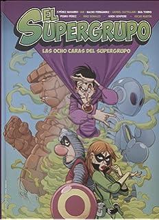 Superlópez. El Supergurpo contra los Ejecutivos Magos del ...