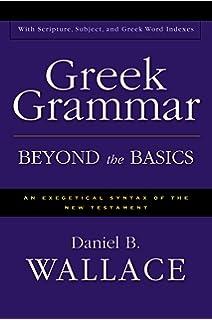 Amazon a grammatical analysis of the greek new testament greek grammar beyond the basics an exegetical syntax of the new testament with scripture fandeluxe Choice Image