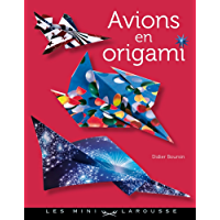 Avions en origami (Les mini Larousse)