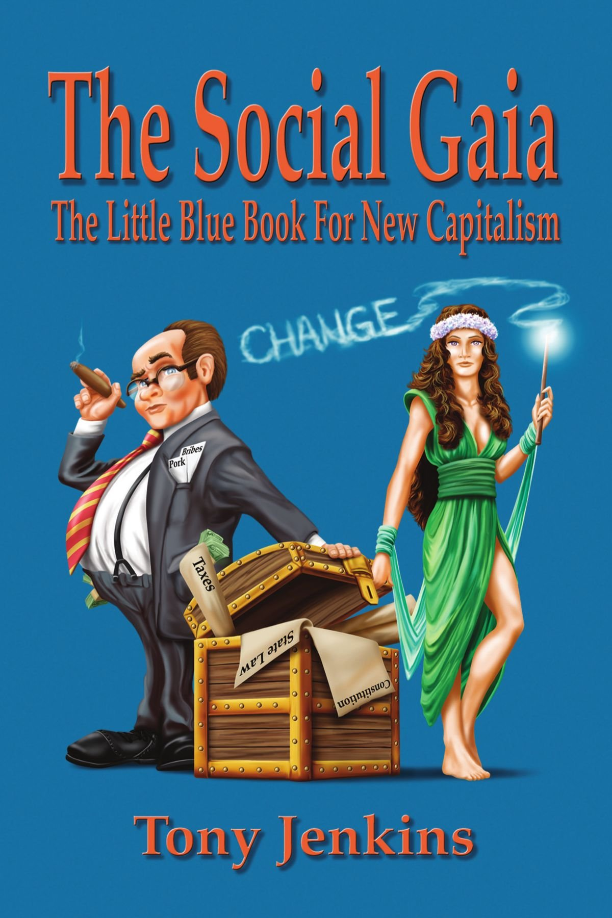 Download The Social Gaia: The little blue book for new capitalism ebook