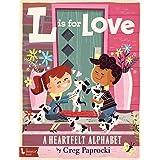 L Is for Love: A Heartfelt Alphabet (Babylit)