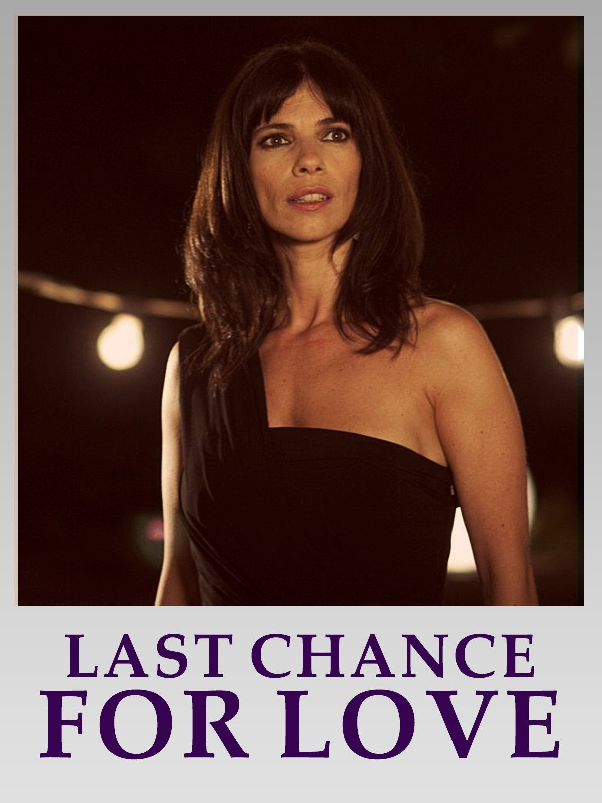 Last Chance for Love on Amazon Prime Video UK